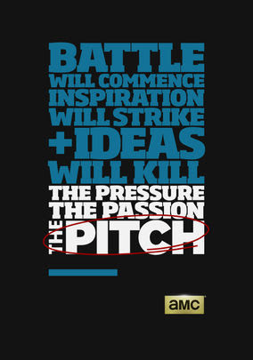 Pitch, The - Season 1