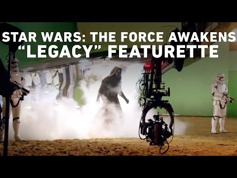 Star Wars: The Force Awakens Legacy Featurette
