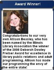 Allison Beasley - Illinois Library Association the winner of the 2008 Deborah Dowley Prelser Award