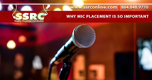 Why Mic Placement is so Important in any Theater Design – SSRC Online