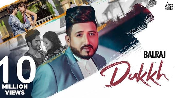Dukh lyrics - Balraj