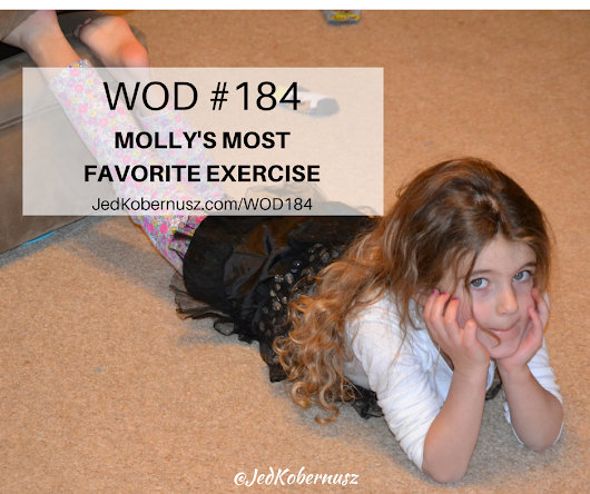 Mollys Most Favorite Exercise • Jed Kobernusz