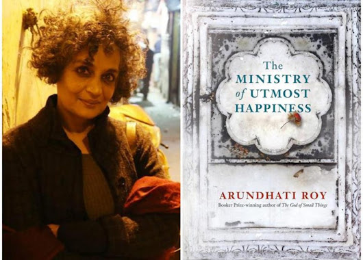 Arundhati Roy's The ministry of Utmost Happiness: Five reactions