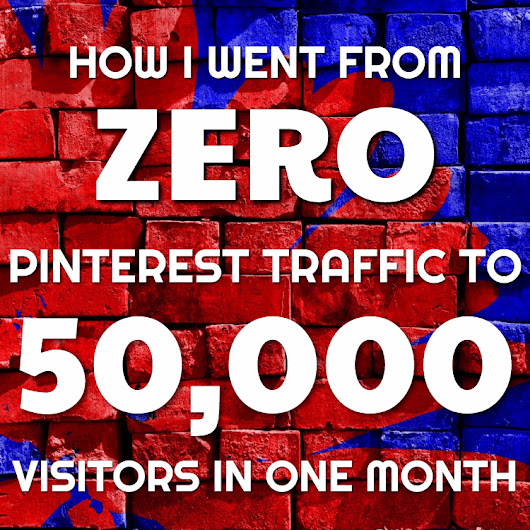 How I went from Zero Pinterest Traffic to 50K Pinterest Visitors in One Month - Work In My Pajamas