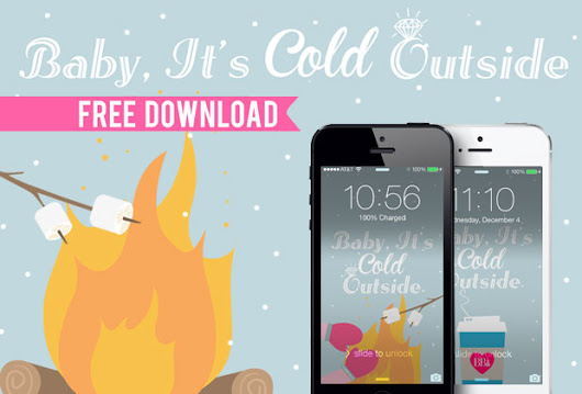 Baby It's Cold Outside FREE iPhone Download • Bummed Bride