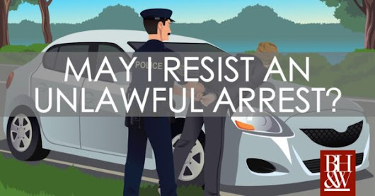 May a Person Resist an Unlawful Arrest in Texas?