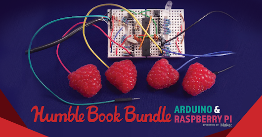 Humble Book Bundle: Arduino & Raspberry Pi presented by MAKE