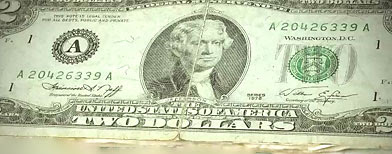 The $2 bill (Who Knew)