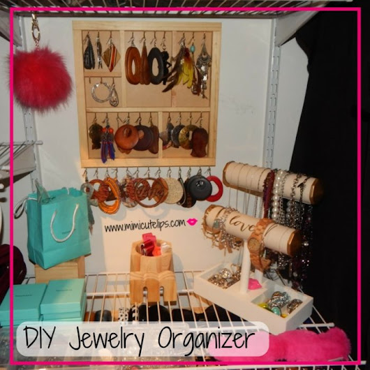 DIY Jewelry Organizer - MimiCuteLips
