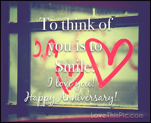 I Love You Happy Anniversary Quote Pictures Photos And Images For