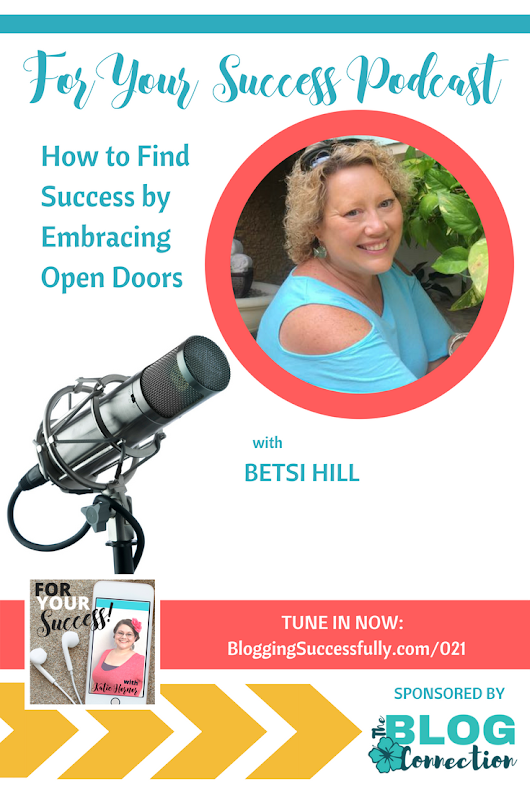 How to Find Blogging Success by Embracing Open Doors - Blogging SUCCESSfully