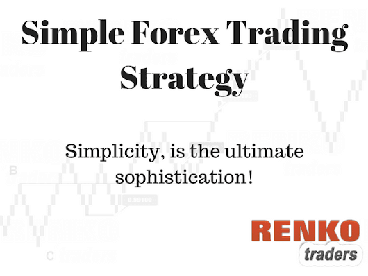 Simple forex trading strategy with Renko charts