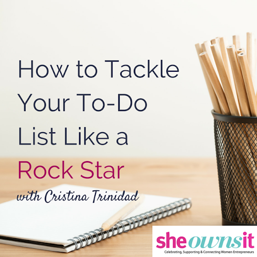 How to Tackle Your To-Do List Like a Rock Star by @faithfulsocial | She Owns It