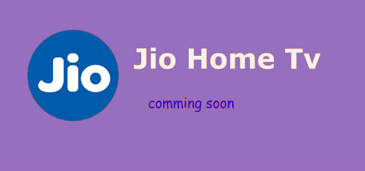 Reliance Jio to Launch Jio Home TV offer HD Channels at Rs 400