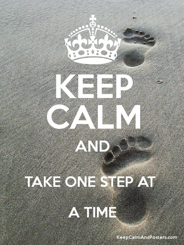 Quotes About One Step At A Time 77 Quotes