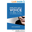 More Than Just a Voice: The REAL Secret to VoiceOver Success - Kindle edition by Dave Courvoisier, Diana Soloman. Arts & Photography Kindle eBooks @ Amazon.com.