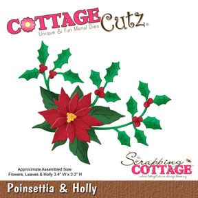 http://www.scrappingcottage.com/cottagecutzpoinsettiaandholly.aspx