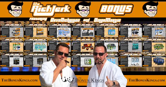 Rich Jerk Bonus - The BIGGEST and BEST Bonus You'll EVER See For The Rich Jerk!