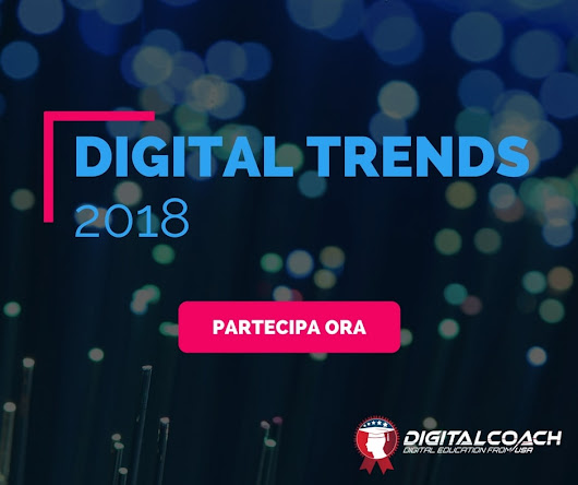 Ricerca Digital Marketing Trends: Best of Digital 2018 | Digital Coach