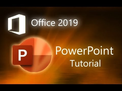 Microsoft PowerPoint 2019 Tutorial