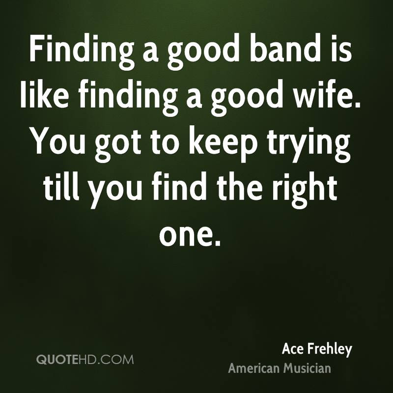 Ace Frehley Wife Quotes Quotehd