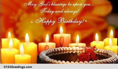 May God's Blessings Be Upon You! Free Birthday Blessings
