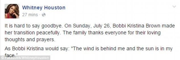 'It's hard to say goodbye': On Sunday night, Whitney Houston's official Facebook page posted the above message, saying Bobbi Kristina 'made her transition peacefully' and her family are grateful for the support