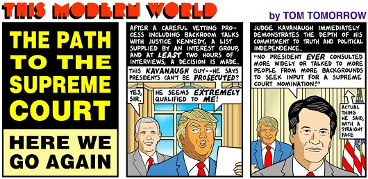 180716 tom tomorrow this modern world kavanaugh scotus supreme court of the united states