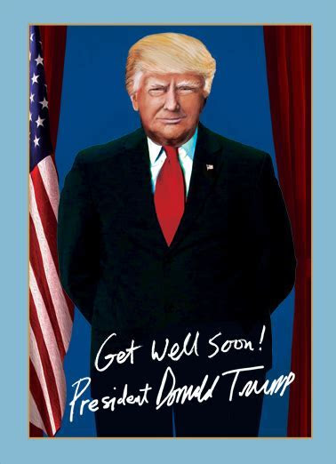 "Funny Get Well Ecard   ""President Trump Get Well"" from"