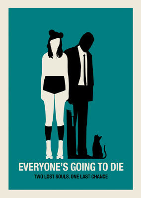 Everyone's Going to Die