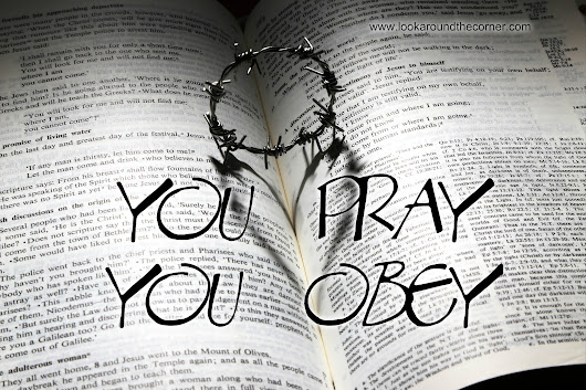 You Pray You Obey