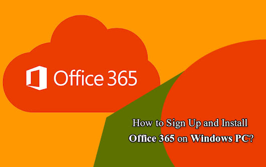 How to Sign Up and Install Office 365 on Windows PC | Microsoft