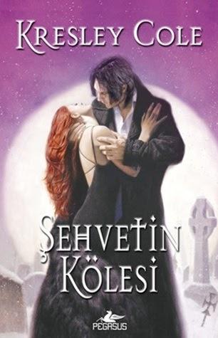 Kitap Yorumu: Şehvetin Kölesi | Kresley Cole (Immortals After Dark, #4)