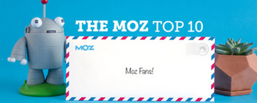 Moz Top 10 - Fix Your Rich Snippets + Panda Dos and Don'ts