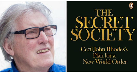 "[LISTEN] Interview with Robin Brown, author of ""The Secret Society. Cecil John Rhodes's Plan for a New World Order"". - And The Plot Thickens"