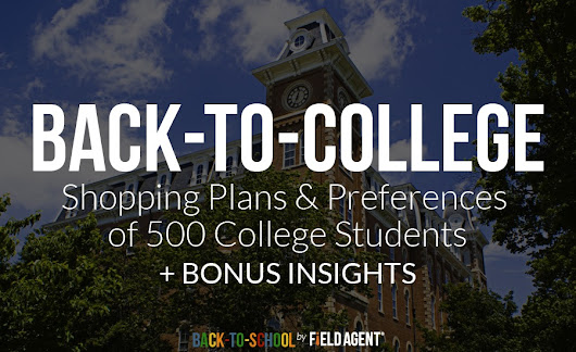 Back-to-College: Shopping Plans & Preferences of 500 College Students