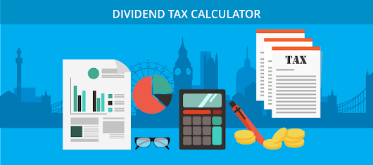 Dividend Tax Calculator - Tax on Dividends