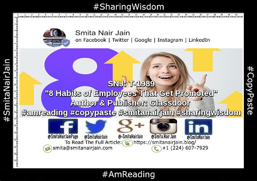 "SNJ: T-1989 | ""8 Habits of Employees That Get Promoted"" 