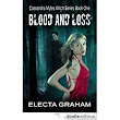 Blood and Loss (Cassandra Myles Witch Series Book 1) eBook: Electa Graham: Amazon.ca: Kindle Store