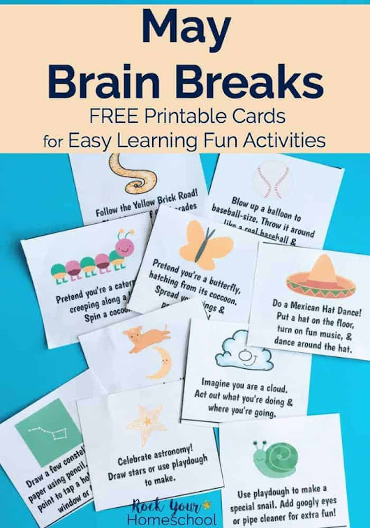 Free May Brain Breaks for Easy Homeschool Fun - Rock Your Homeschool