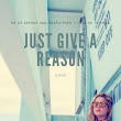 Just Give A Reason