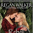 Review : Rebel Warrior (Medieval Warrior's #3) by Regan Walker