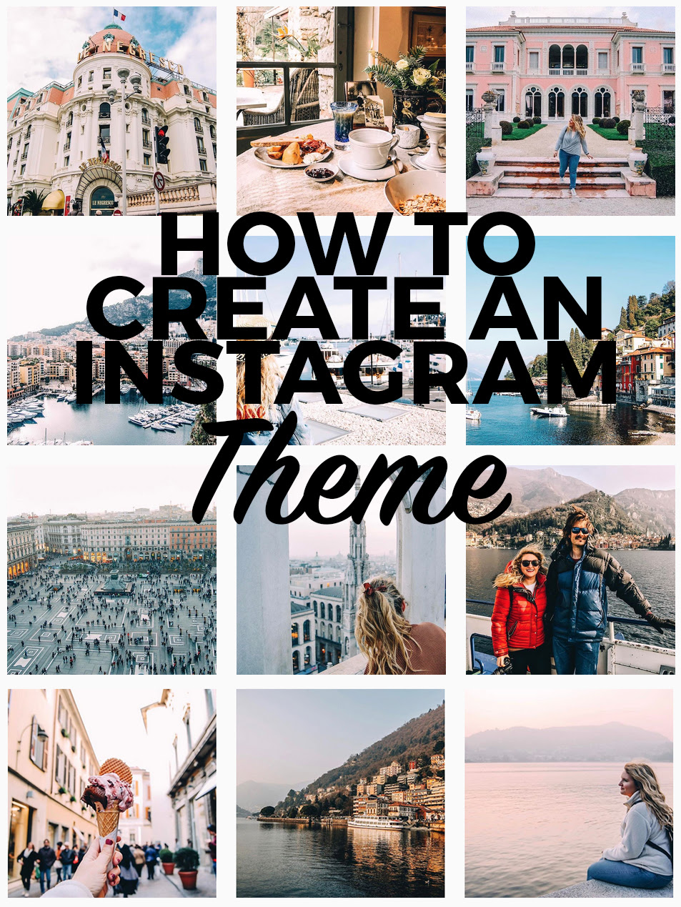 How To Create An Instagram Theme And Why You Should Helene In