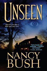Unseen by Nancy Bush
