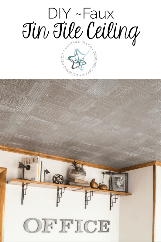 Learn how to create a Faux Tin Tile Ceiling! ~- Designed Decor