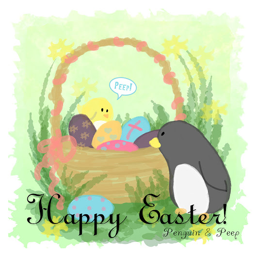 Penguin & Peep - Happy Easter from Penguin & Peep!...