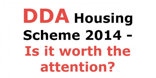 DDA Housing Scheme 2014 – Review of DDA Flats 2014 Scheme