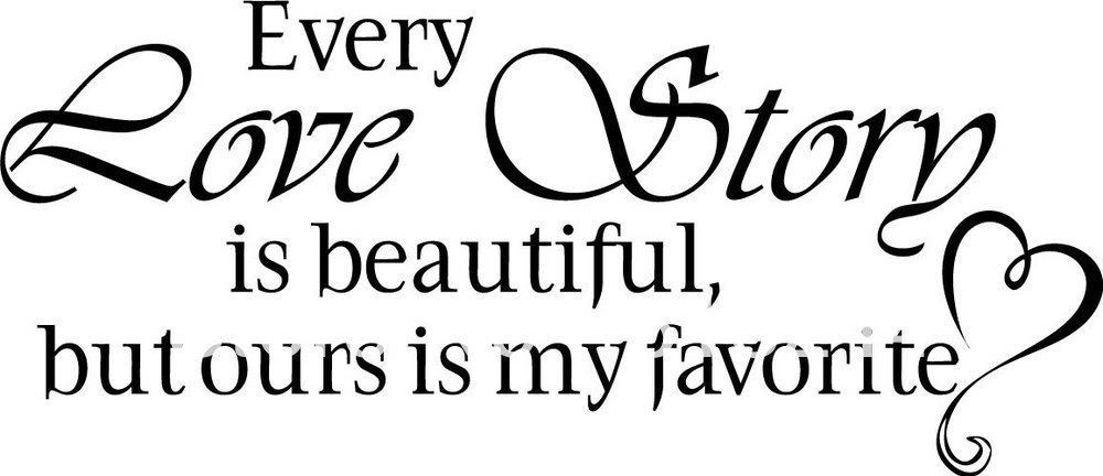 Our Love Story Quote Wall Decal Quotes