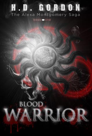 Blood Warrior (The Alexa Montgomery Saga, #1)