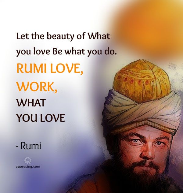 Rumi Quotes Pictures To Live An Enlightened Life Quotesing